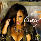 Crazy - Single by Tanya Carter