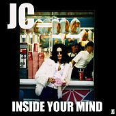 Inside Your Mind - Single by J.C.