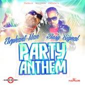 Party Anthem - Single by Elephant Man