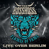 Flames Of Fame (Live Over Berlin) von The Bosshoss