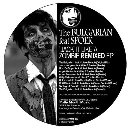 Jack It Like A Zombie Remixed EP by Spoek Mathambo
