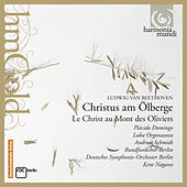 Beethoven: Christ on the Mount of Olives (Christus am Ölberge, Op. 85) by Various Artists