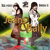 Jeans & Bally (feat. Real McKoy) - Single by Anthony B