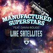 Like Satellites [Remixes] by Manufactured Superstars
