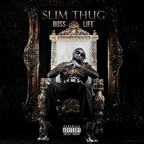 Boss Life by Slim Thug