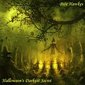 The Lord of Halloween Whispers Dark Secrets at Midnight - Single by Pete Hawkes