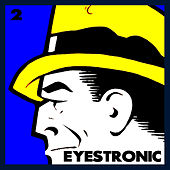 Eyestronic 2 by Various Artists
