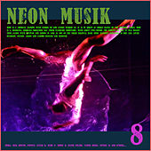 Neon Musik 8 by Various Artists