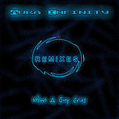 When A Guy Cries - Remixes 2014 by Aura Infinity