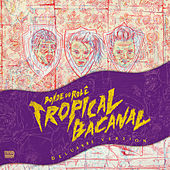 Tropicalbacanal (Deluxxxe Version) by Bonde do Rolê