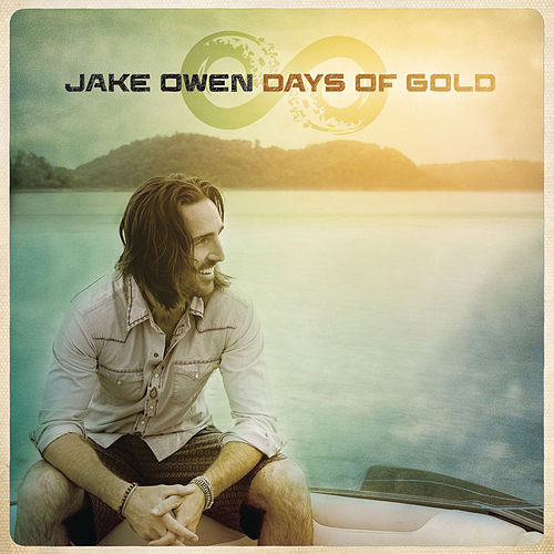 Days of Gold von Jake Owen