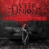 Brave the Impossible by The Veer Union