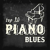 Top 20 Piano Blues von Various Artists