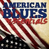 American Blues Essentials by Various Artists