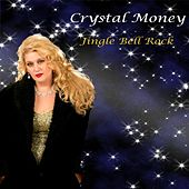 Jingle Bell Rock by Crystal Money