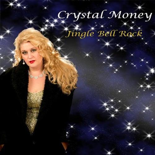Jingle Bell Rock by Crystal Money