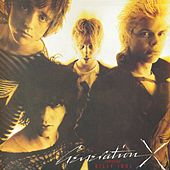 Generation X by Generation X