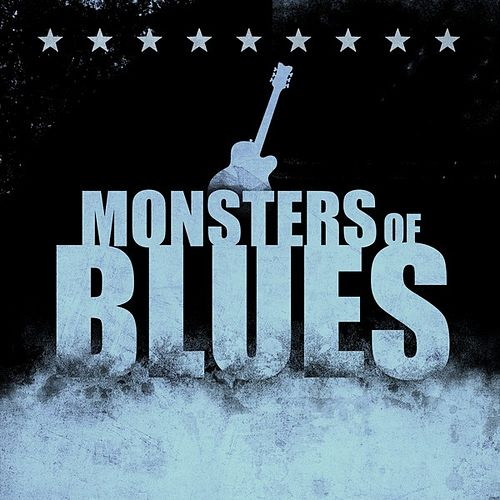 Monsters of Blues by Various Artists