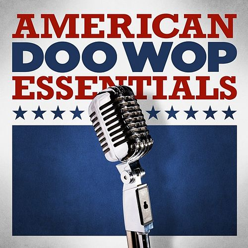 American Doo-Wop Essentials by Various Artists