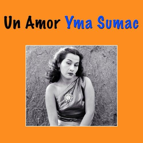 Un Amor by Yma Sumac