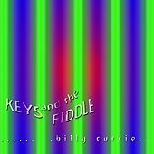 Keys And The Fiddle by Billy Currie
