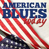 American Blues Today by Various Artists