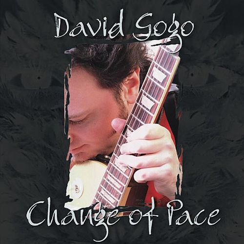 Change of Pace by David Gogo