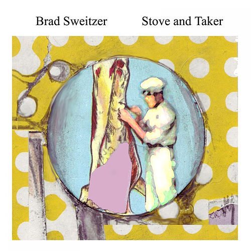 Stove and Taker by Brad Sweitzer