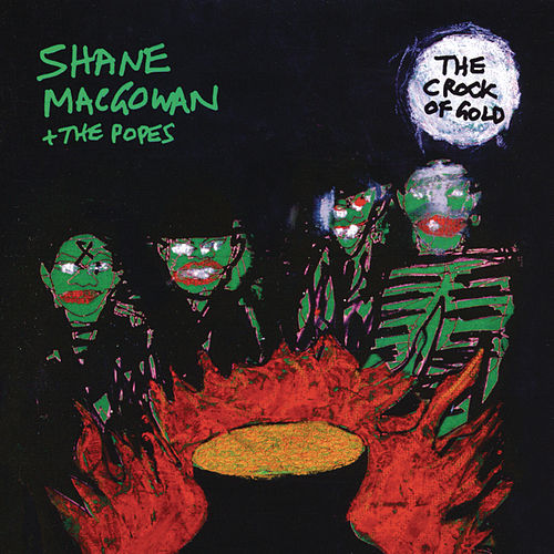 The Crock of Gold by Shane MacGowan