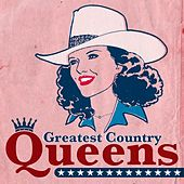 Greatest Country Queens by Various Artists