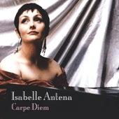 Carpe Diem / Les Derniers Guerriers Romantiques by Isabelle Antena