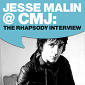 Jesse Malin @ CMJ: The Rhapsody Interview by Jesse Malin