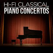 Hi-Fi Classical: Piano Concertos by Various Artists