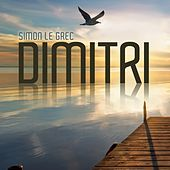 Dimitri (Lounge and Chill Out Album Selection) by Simon Le Grec