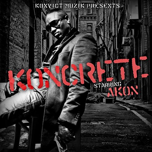 Koncrete Vol. 1 by Akon