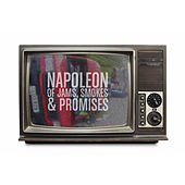 Of Jams, Smokes & Promises by Napoleon