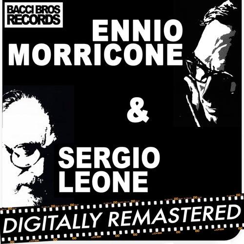 Ennio Morricone & Sergio Leone by Ennio Morricone