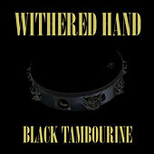 Black Tambourine by Withered Hand