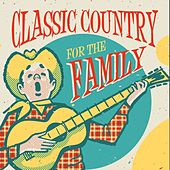 Classic Country for the Family by Various Artists