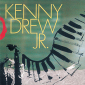 Kenny Drew, Jr. by Kenny Drew Jr.
