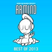 Armin van Buuren presents Armind - Best Of 2013 by Various Artists