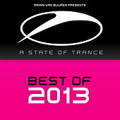 Armin van Buuren presents A State Of Trance - Best Of 2013 by Various Artists