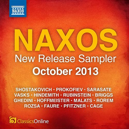 Naxos October 2013 New Release Sampler by Various Artists