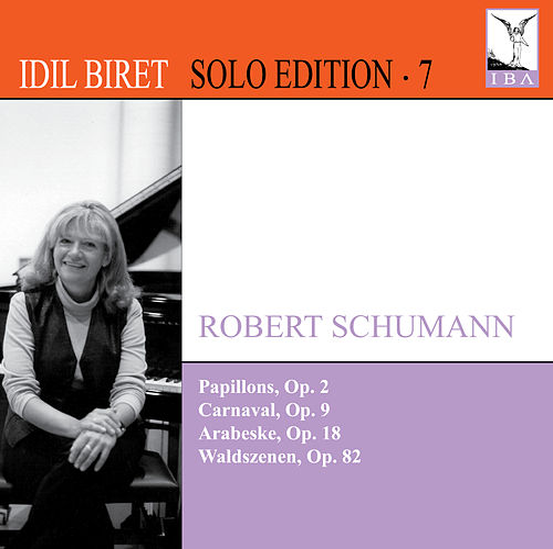 Idil Biret Solo Edition, Vol. 7 by Idil Biret
