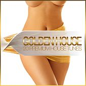 Golden House - 20 Premium House Tunes by Various Artists