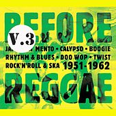 Before Reggae, Vol. 3 by Various Artists