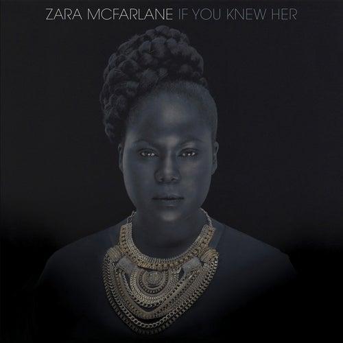 If You Knew Her by Zara McFarlane