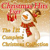 Christmas Hits Ever: The 1st Complete Christmas Collection von Various Artists