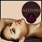 Audiopharm - 25 Soothing & Healing Chillout Tunes by Various Artists