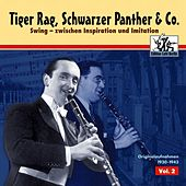 Tiger Rag, Schwarzer Panther & Co, Vol. 2 by Various Artists